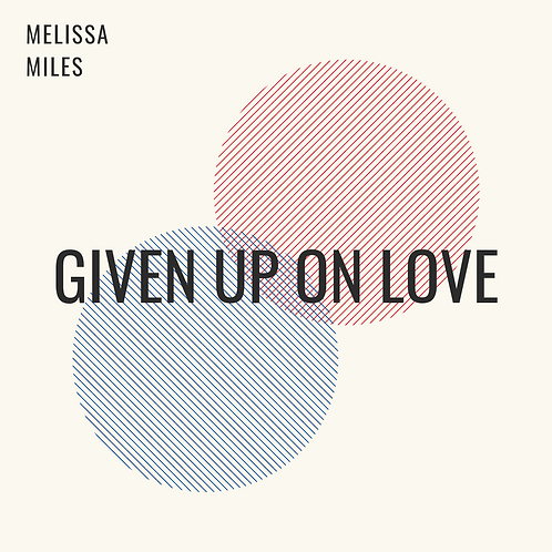 Given Up On Love (Single)