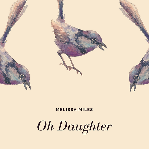 Oh Daughter (Single)