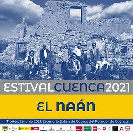 EL NAÁN 29 DE JUNIO ESTIVAL CUENCA.jpeg