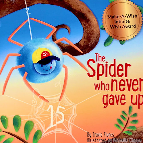 The Spider Who Never Gave up! (15 Year Anniversary Edition)