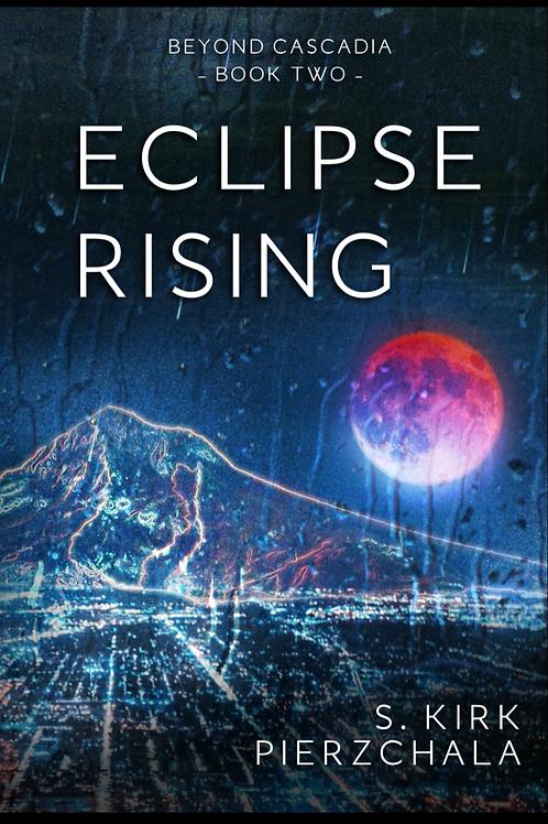 Eclipse Rising, hardback w/dust jacket