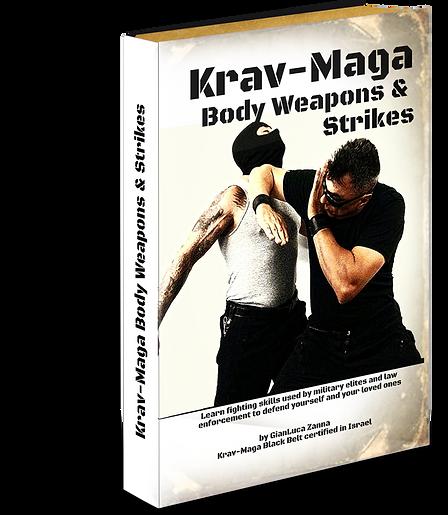 Krav Maga Body Weapons and Strikes by Gianluca Zanna