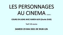 LES PERSONNAGES AU CINEMA cours en ligne 5
