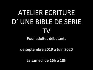 Atelier Ecrire une bible de série TV Adultes Saison 2019-2020