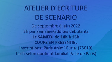 ATELIER ECRITURE DE SCENARIO SAMEDI 14h-16h