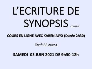 L'ECRITURE DE SYNOPSIS cours en ligne 6