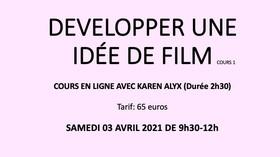 DEVELOPPER UNE IDEE DE FILM cours en ligne 1