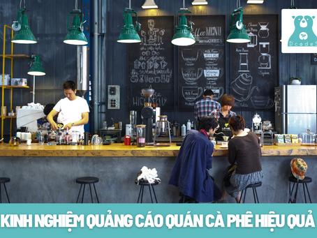 Bật mí về kinh nghiệm quảng cáo quán cà phê siêu hiệu quả