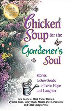 Chicken Soup for Gardener's Soul