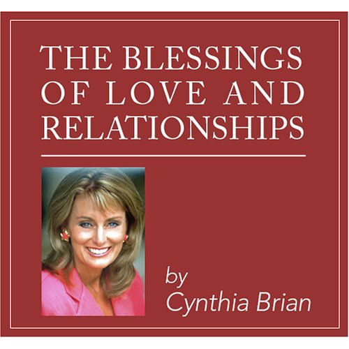 The Blessings of Love & Relationship
