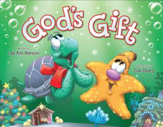 God's Gift by Lee Ann Mancini