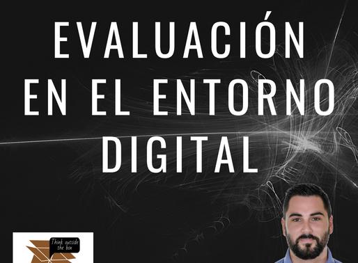 WEBINAR: Evaluación en el Entorno Digital.