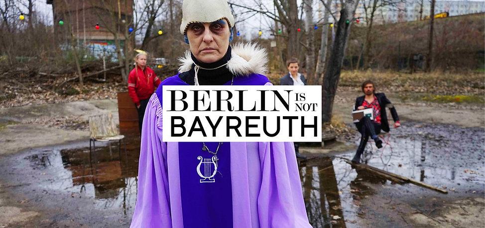 Berlin is not Bayreuth.jpg
