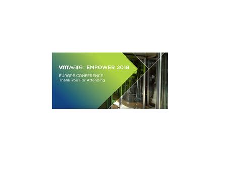 VMware Empower Europe 2018