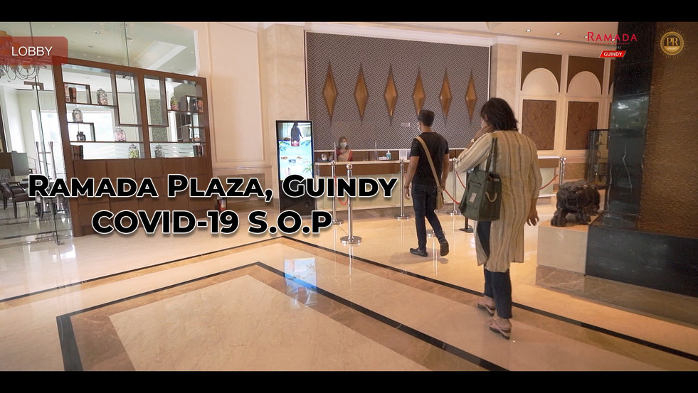 COVID-19 SOP Video for Ramada Plaza Chennai