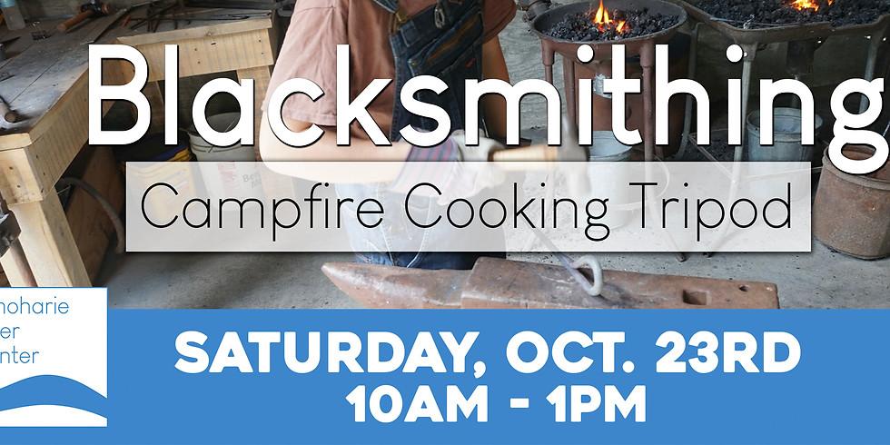 Blacksmithing  - Campfire Cooking Tripod