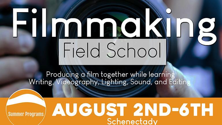 Filmmaking Field School - Schenectady