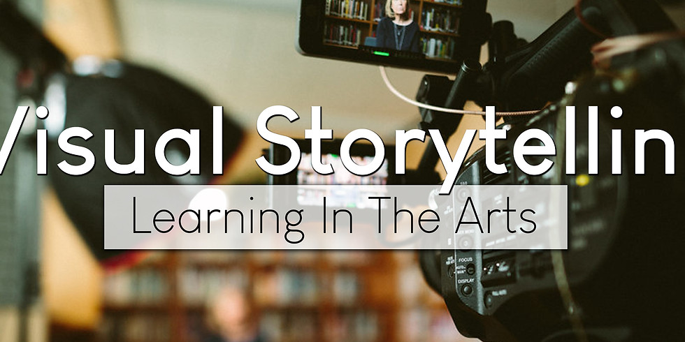 Learning In The Arts - Visual Storytelling Through Video
