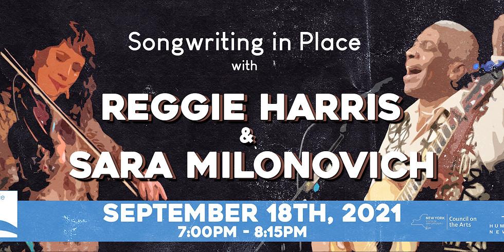 Reggie Harris and Sara Milonovich - Songwriting in Place