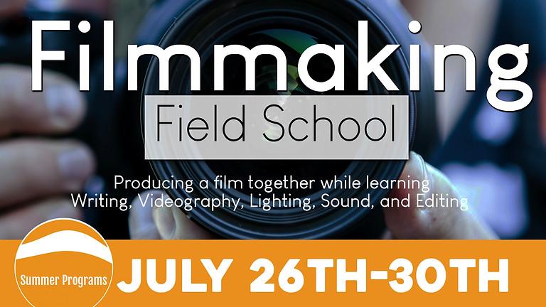 Filmmaking Field School