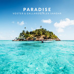 "VOSTER & GALLARDO TEAM UP WITH ALEK SANDAR TO CREATE ""PARADISE"""