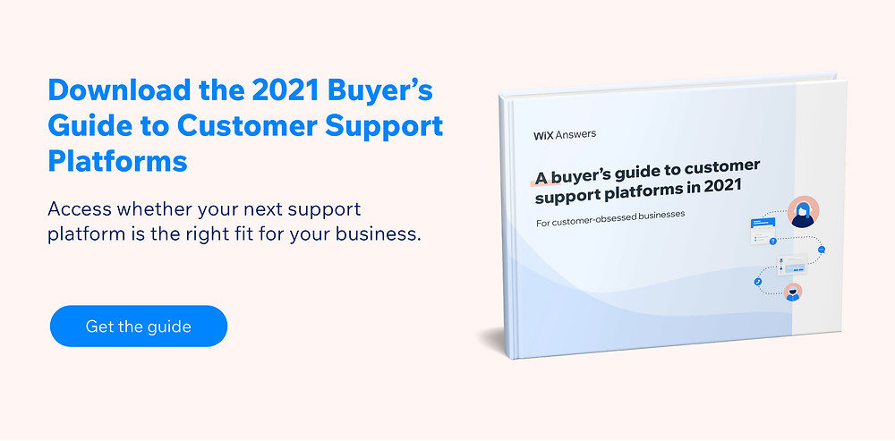 buyer's guide to customer support platforms 2021