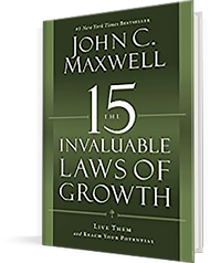 15 Invaluable Laws of Growth, John C. Maxwell