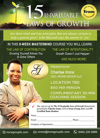 15 Invaluable Laws of Growth, John Mawell Certified Team Member, Cherise Irons, Irons Group LLC