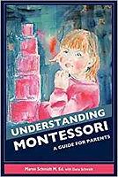 Understanding Montessori by Maren Schmid