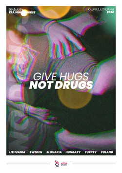 """""""Give Hugs, Not Drugs"""""""
