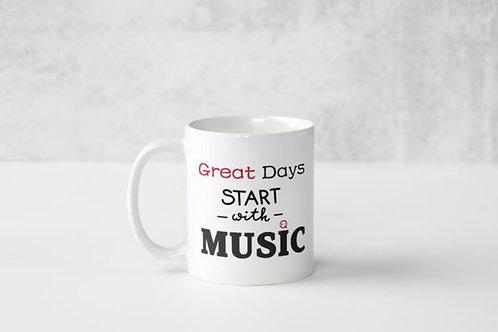 Great Days Start with Music Mug