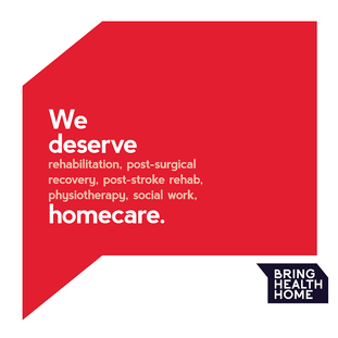 We deserve homecare. Rehab Support