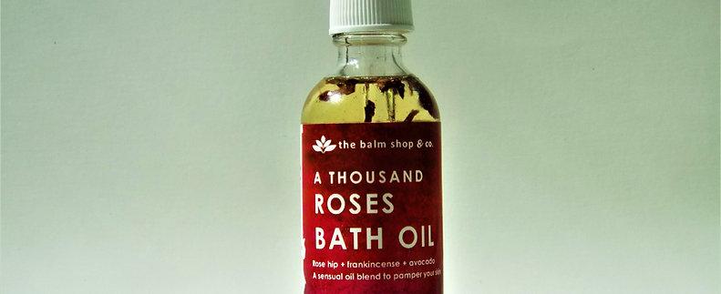 A THOUSAND ROSES BATH OIL