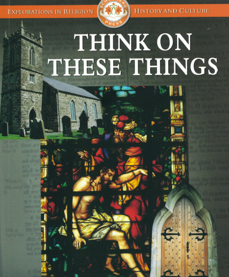 Think On These Things  by Rev Canon S.E. Long