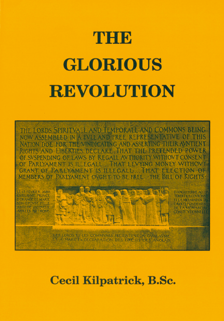 The Glorious Revolution by Cecil Kilpatrick
