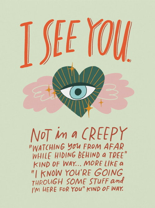 I See You - Comfort Card