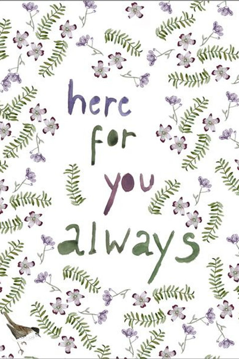 Here for you always