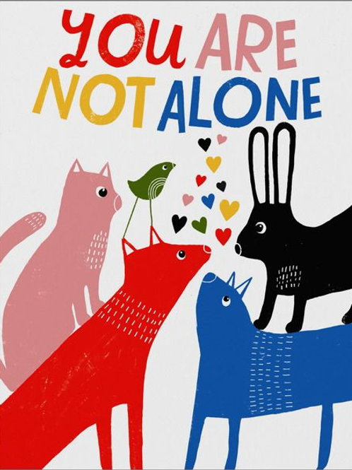 You are not alone - card