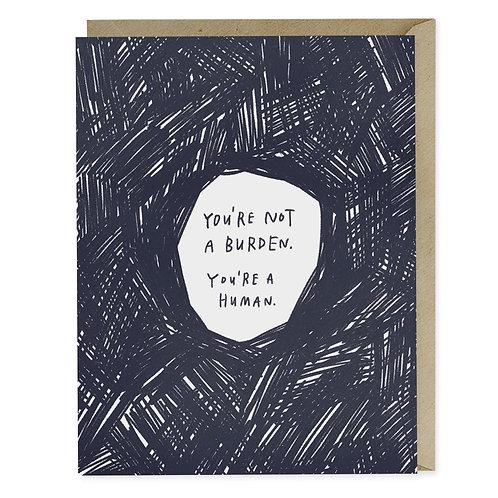 Not a burden empathy card