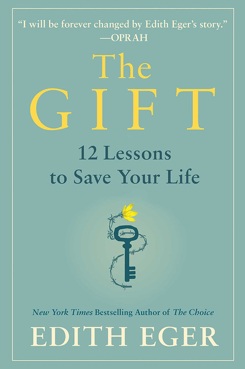 The Gift - 12 Lessons to Save Your Life