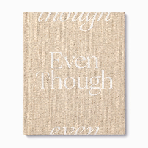 Even Though - Comfort Book