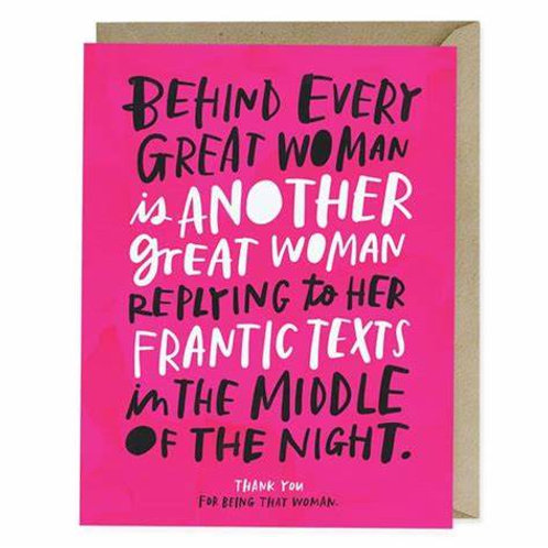 Behind Every Great Woman Card