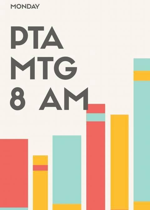 ThisMonday 8am - PTA GeneralMeeting!