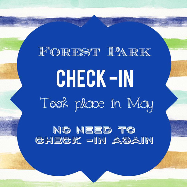 Forest Park Check-In Took Place in May