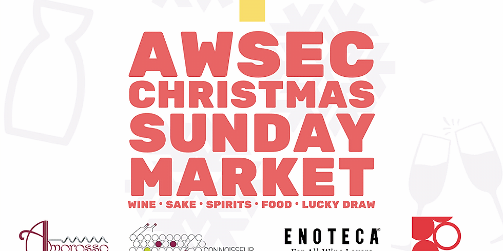 AWSEC- Asia Wine Service & Education Center Christmas Sunday Market 8th December, 2019
