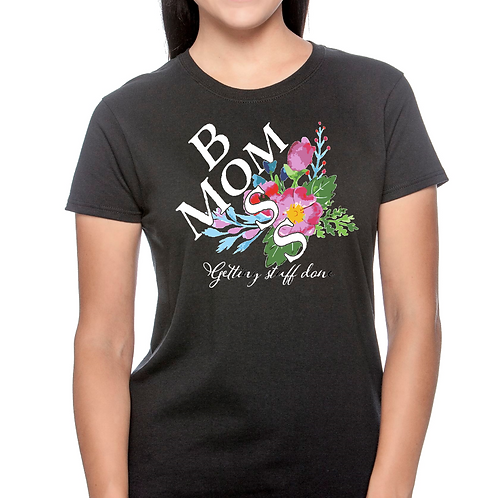 Mother's Day T-Shirts- Boss Mom