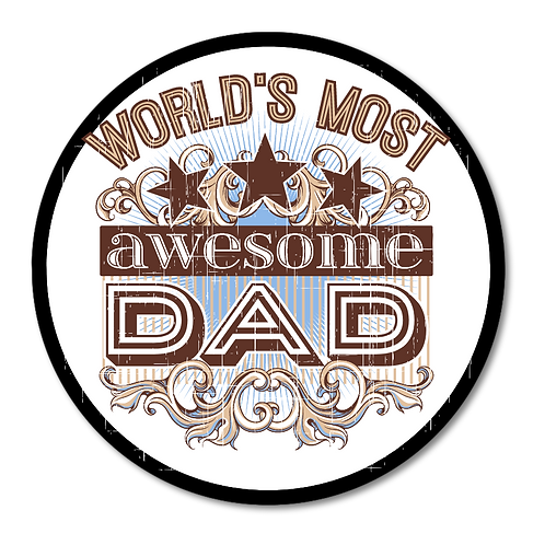 Awesome Dad- Round Plaques