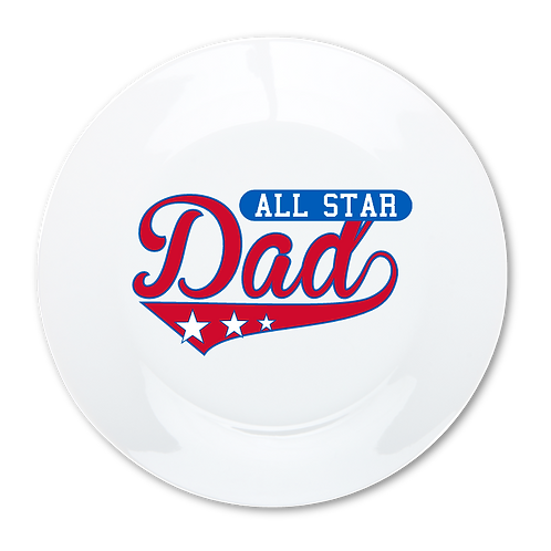 All Star Dad- Decorative Dinner Plate