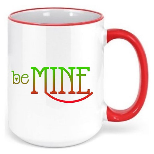 Be Mine - Valentine's Day Colored Rim & Handle Coffee Mugs