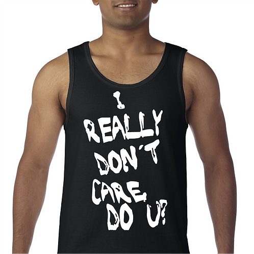 I really Don't Care, Do You Tank Top